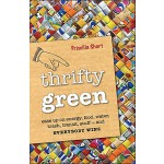 预订 Thrifty Green: Ease Up on Energy, Food, Water, Trash, Tr