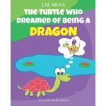 预订 The Turtle Who Dreamed of Being a Dragon [ISBN:978153739