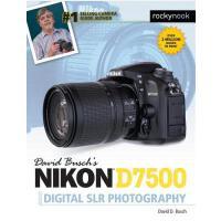 预订 David Busch's Nikon D7500 Guide to Digital Slr Photograp