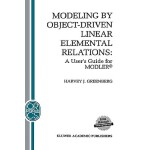 预订 Modeling by Object-Driven Linear Elemental Relations: A