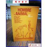 【二手9成新】Hombre y animal, estudios sobre su comportamien