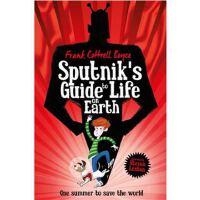 Sputnik's Guide to Life on Earth: Tom Fletcher Book Club Se