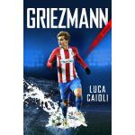 预订 Griezmann: The Making of France's Mini Maestro [ISBN:978