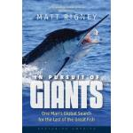预订 In Pursuit of Giants: One Man's Global Search for the La