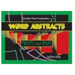 预订 Word Abstracts: Fruits and Veges [ISBN:9781936434459]