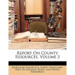 预订 Report on County Resources, Volume 3 [ISBN:9781142296490