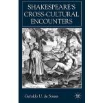 预订 Shakespeare's Cross-Cultural Encounters [ISBN:9780333949