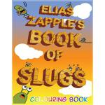 预订 Elias Zapple's Book of Slugs Colouring Book [ISBN:978191