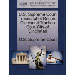 【预订】U.S. Supreme Court Transcript of Record Cincinnati Trac