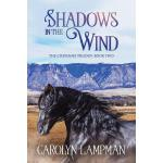 预订 Shadows in the Wind: Cheyenne Trilogy Book 2 Large Print