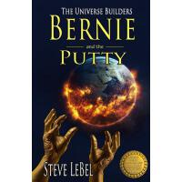 预订 The Universe Builders: Bernie and the Putty: (humorous f