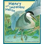 预订 Henry the Impatient Heron [ISBN:9781934359907]