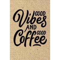 预订 Good Vibes and Good Coffee: Coffee Notebook Lined Paper
