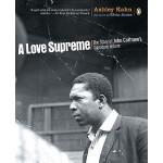 【预订】A Love Supreme The Story of John Coltrane's Signature A