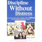 【预订】Discipline Without Distress: 135 Tools for Raising Cari