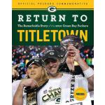 预订 Return to Titletown: The Remarkable Story of the 2010 Gr