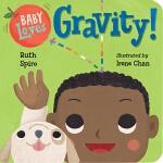 【中商原版】宝宝爱重力学 英文原版 Baby Loves Gravity! 纸板书 儿童科普绘本 3-8岁