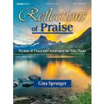 预订 Reflections of Praise: Hymns of Peace and Assurance for