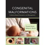 预订 Congenital Malformations: Evidence-Based Evaluation and