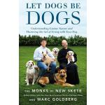 预订 Let Dogs Be Dogs: Understanding Canine Nature and Master