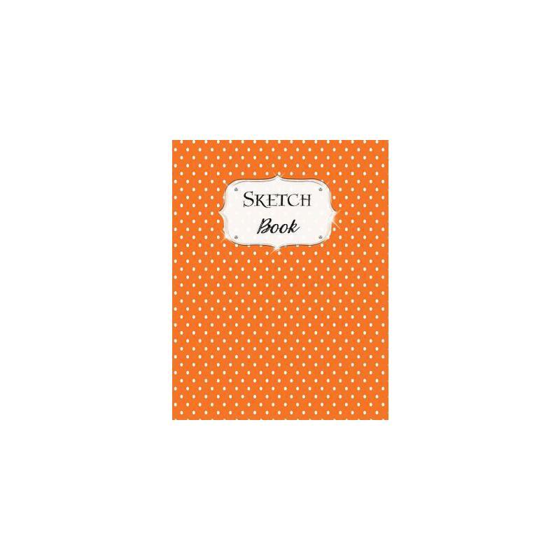 预订 Sketch Book: Polka Dot Sketchbook Scetchpad for Drawing or Doodling Note [ISBN:9781070363769] 美国发货无法退货 约五到八周到货