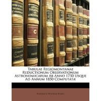 【预订】Tabulae Regiomontanae Reductionum Observationum Astrono