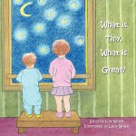 预订 What Is Tiny, What Is Great? [ISBN:9781453516683]