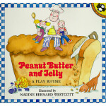 【预订】Peanut Butter and Jelly A Play Rhyme