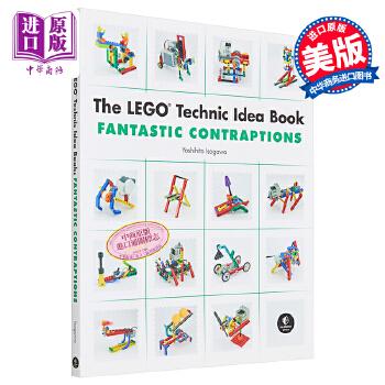 【中商原版】乐高动力组创意搭建指南:奇妙装置 英文原版 LEGO Technic Idea Book: Fantastic Contraptions Yoshihito Isogawa 五十川芳仁 乐高书籍