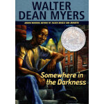 Somewhere In The Darkness (1993 Newbery Honor Book)《在黑暗中》1993年纽伯瑞银奖 ISBN 9780545055772