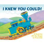 预订 I Knew You Could!: A Book for All the Stops in Your Life