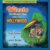 预订 Wizzie The Wonder Dog Goes To Hollywood [ISBN:9781523740