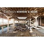 预订 Between Nowhere & Never: Photographs of Forgotten Places