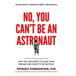 预订 No You Can't be an Astronaut [ISBN:9781943476633]