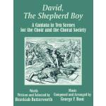 【预订】David, the Shepherd Boy: A Cantata in Ten Scenes for th
