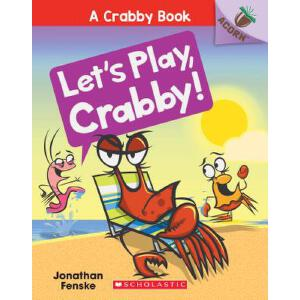 Let's Play, Crabby!: An Acorn Book