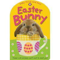 【预订】Baby Touch and Feel Easter Bunny