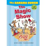 The Banana Bunch and the Magic Show ISBN:9781609054618