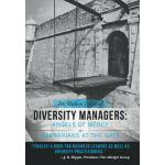 预订 Diversity Managers: Angels of Mercy or Barbarians at the