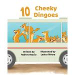 预订 10 Cheeky Dingoes [ISBN:9781925807639]