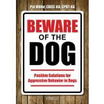 预订 Beware of the Dog: Positive Solutions for Aggressive Beh