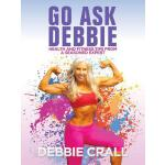 预订 Go Ask Debbie: Health and Fitness Tips from a Seasoned E
