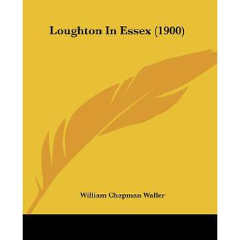 【预订】Loughton in Essex (1900) 预订商品,需要1-3个月发货,非质量问题不接受退换货。