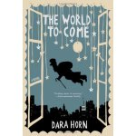 The World to Come ISBN:9780393329063