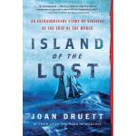 预订 Island of the Lost: An Extraordinary Story of Survival a