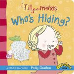 Tilly and Friends: Who's Hiding? Board Book ISBN:9781406353