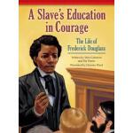 预订 A Slave's Education in Courage: The Life of Frederick Do