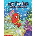 预订 Joy the fish finds joy in her life [ISBN:9781536994902]