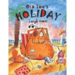 预订 Old Tom's Holiday [ISBN:9781760129057]