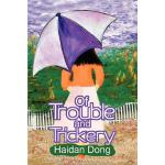 预订 Of Trouble and Trickery [ISBN:9780595311705]